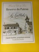 3040 - Suisse Vaud Tartegnin Les Caillates  Réserve Du Patron Hôtel De Ville Du Lieu - Etiquettes