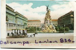- TORINO - Piazza Statuto - Monumento Traforo FREJUS, Tramway, Précurseur, Peu Courante, Animation, TBE, Scans.. - Places