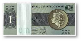BRASIL - 1 CRUZEIRO - ND ( 1970 -72 ) - P 191 - UNC. - Serie 555 - Sign. 17 - Prefix A - LIBERTY - Brasil