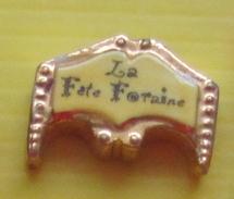 Fève -  La Fête Foraine - Haut De Chapiteau  - Réf AFF 2013 143 - Fèves