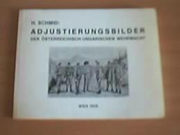Adjustierungsbilder Der österreichisch-ungarischen Armee - Unclassified