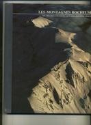 LES MONTAGNES ROCHEUSES . EDITIONS TIME-LIFE 1975 . - Voyages