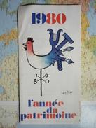 1980 L'Année Du Patrimoine / Illustration De Savignac - Dépliants Touristiques
