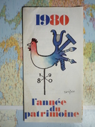 1980 L'Année Du Patrimoine / Illustration De Savignac 2 - Folletos Turísticos