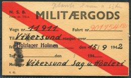 1942 Norway Militaergods N.S.B. Railway Card. Holzlager Holmen - Vikersund - Norway