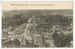 Saint Riquier   (80.Somme)  Panorama De La Route D'Abbeville - Saint Riquier