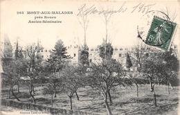 MONT SAINT AIGNAN - MONT AUX MALADES Près ROUEN - Ancien Séminaire - Mont Saint Aignan