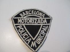 Ecusson Tissu Ancien /Police/ESPAGNE/Police De Barcelone/Policia Municipal/Motorizada/Barcelona/Années 1970 -1980  ET133 - Escudos En Tela