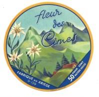 étiquette Fromage Fleur Des Cimes   Fabriqué En Ariege 09 - Fromage