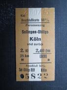VP TICKET DE TRANSPORT ALLEMAGNE (M1601) SOLINGEN-OHLIGS - KÖLN (2 Vues) 25/07/1965 N°5822 - Chemins De Fer