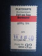 VP TICKET DE TRANSPORT ALLEMAGNE (M1601) ZELL AM SEE - DORTMUND(2 Vues) 25/07/1965 N°92 - Chemins De Fer