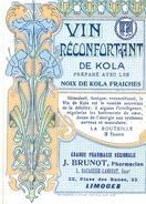 1 Etiquette Ancienne De Pharmacie - VIN RECONFORTANT DE KOLA - PHARMACIE REGIONALE J.BRUNOT - LIMOGES - Labels