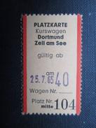 VP TICKET DE TRANSPORT ALLEMAGNE (M1601) DORTMUND - ZELL AM SEE (2 Vues) 25/07/1965 N°104 - Chemins De Fer