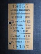 VP TICKET DE TRANSPORT ALLEMAGNE (M1601) KITZBÜHEL HAHNENKAMM - ST. JOHANN I. TIROL (2 Vues) 29/07/1965 N°18157 - Chemins De Fer
