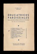 Religion.  Religieuses Educatrices Paroissiales.   La Vie Au Patronage.  Février 1952 - Godsdienst & Esoterisme