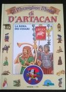 """IL MERAVIGLIOSO MONDO DI D'ARTACAN """"LA ROMA DEI CESARI"""" DE AGOSTINI JUNIOR N. 4 1992 - Enfants"""