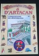 """IL MERAVIGLIOSO MONDO DI D'ARTACAN """"I CONQUISTATORI DEL MEDITERRANEO"""" DE AGOSTINI JUNIOR N. 25 1992 - Enfants"""