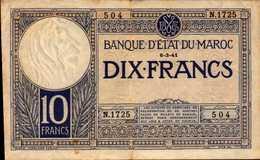 MAROC 10 FRANCS Du 6-3-41  Pick 17b  RARE - Maroc