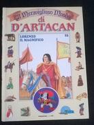 """IL MERAVIGLIOSO MONDO DI D'ARTACAN """"LORENZO IL MAGNIFICO"""" DE AGOSTINI JUNIOR N. 23 1992 - Enfants"""