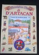 """IL MERAVIGLIOSO MONDO DI D'ARTACAN """"I VIAGGI DI MARCO POLO"""" DE AGOSTINI JUNIOR N. 11 1992 - Enfants"""