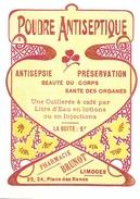 1 Etiquette Ancienne De Pharmacie - POUDRE ANTISEPTIQUE - PHARMACIE REGIONALE J.BRUNOT - LIMOGES - Labels