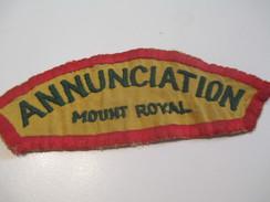 Ecusson Tissu Ancien/SCOUT?/CANADA/Eglise Cathol. Annonciation Montréal/Annunciation Mount Royal/années1950-1960   ET145 - Patches