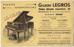 Carte Publicité. Pianos & Harmoniums. Schaerbeek., Avenue Sleeckx. Gilbert Legros. - Cartes De Visite