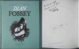 Ciccolini - Dian Fossey - BD EO + Dedicace - Dédicaces