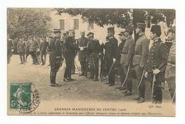 CPA Militaria Grandes Manoeuvres Du Centre 1908 Le Général Lacroix Avec Officiers étrangers - Manoeuvres