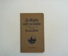 Zu Wasser Und Zu Lande : Kriegsdichtungen 1914/15.  4. Heft. - Livres, BD, Revues