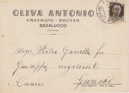 CARTOLINA -  PUBBLICITA' - OLIVA ANTONIO - CASTAGNE-FRUTTA - BADALUCCO (IMPERIA) - SPEDITA  DA IMPERIA PER GARESSIO-1937 - Pubblicitari