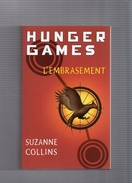 "SUZANNE  COLLINS  --   HUNGER  GAMES   --   """"  L ' EMBRASEMENT  """"  --  TBE - Fantastic"