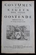 COSTUMEN ENDE KEUREN DER STEDE VAN OOSTENDE By MICHIEL KNOBBAERT ( Volledig Deel Over Oostende ) Herdruckt  't Jaer 1674 - Boeken, Tijdschriften, Stripverhalen