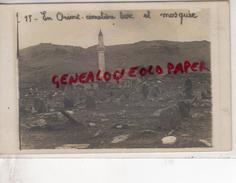 SERBIE - ENVIRONS DE MONASTIR - EN ORIENT -CIMETIERE TURC ET MOSQUEE  - RARE CARTE PHOTO - Serbie