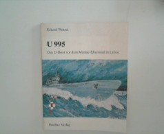U 995:  Das U-Boot Vor Dem Marine-Ehrenmal In Laboe - Unclassified