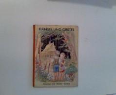 Hänsel Und Gretel Und Andere Märchen - Livres, BD, Revues