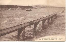 ANGLET - Bayonne - La Barre - La Barre Vue Des Forges De L'Adour - BR 44 - écrite 1918 - Tbe - Anglet