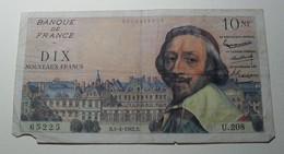 1962 - France - 10 NOUVEAUX FRANCS, Richelieu - B.5-4-1962.B. U.208  65225 - 1959-1966 Nouveaux Francs