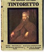 LOS GRANDES PINTORES  TINTORETTO   HISPANO AMERICA  N° 16   80 PAGES BELLES ILLUSTRATIONS PRESENTES - Histoire Et Art