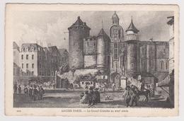 D 75 - ANCIEN PARIS - 202 - Le Grand Chatelet Au XVIIème Siècle - France