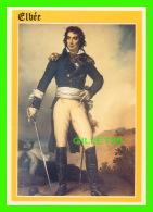 CÉLÉBRITÉS HISTORIQUES - LE GÉNÉRAL ELBEE - PIERRE ARTAUD & CIE - LES ÉDITIONS DU GABIER - - Personnages Historiques