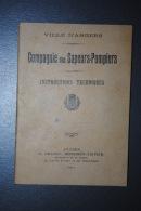 Ancien Livret D'instruction Compagnie Des Sapeurs-Pompiers Ville D'Angers 1911 - Firemen
