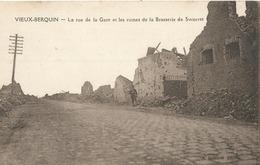 VIEUX BERQUIN - La Rue De La Gare Et Les Ruines De La Brasserie De Swaerte - Sonstige Gemeinden