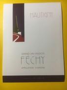 3085 - Suisse Vaud Hautigny Féchy - Etiquettes