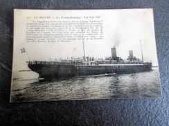 "CPA - LE HAVRE - Le Transatlantique ""La Savoie"" - 1916 - Piroscafi"
