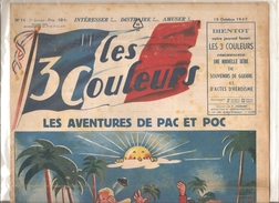 Les 3 Couleurs N°11 Du 15/10/1947 Intéresser! ... Distraire! ... Les Aventures De PAC Et POC - Books, Magazines, Comics