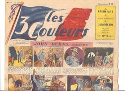 Les 3 Couleurs N°11 Du 03/11/1945 JOHN BURNS, Détective - Books, Magazines, Comics