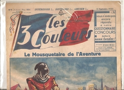 Les 3 Couleurs N°9 Du 15/09/1947 Intéresser! ... Distraire! ... Le Mousquetaire De L'Aventure - Books, Magazines, Comics
