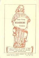 86 - LOUDUN : Sculpteur Sur Pierre Et Bois Statues : Jean-Loup DELAROCHE 24 Rue Grand Cour LOUDUN - Carte Pub Format CPM - Loudun