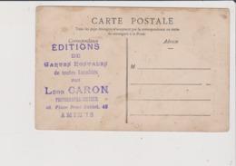 CPA - Cachet Tampon Editions De Cartes Postales De Toutes Localités Par Léon CARON Amiens Place René Goblet 45 - Amiens